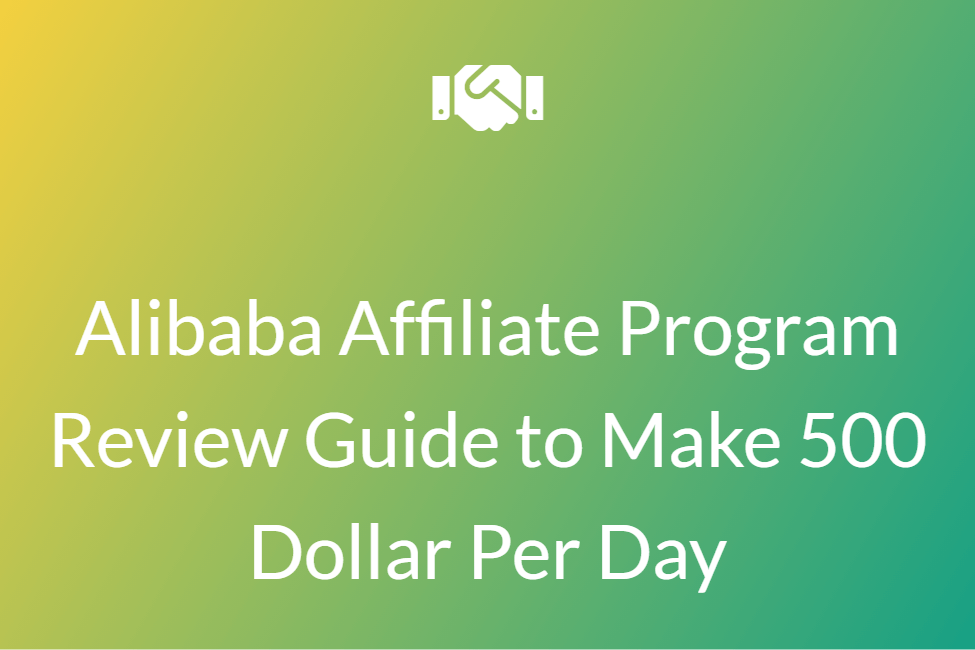 Alibaba Affiliate Program Review