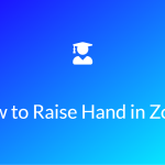 How to Raise Hand in Zoom